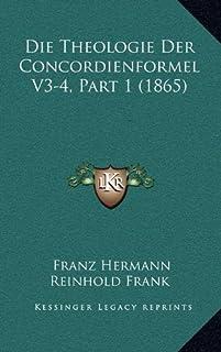 Die Theologie Der Concordienformel V3-4, Part 1 (1865)