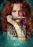 Les étoiles de Noss Head - 5 - Origines (2e partie) - Rebelle Editions - 27/02/2016