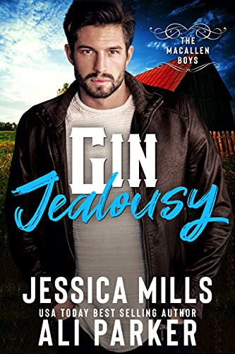 Gin Jealousy (The MacAllen Boys Book 3) (English Edition)