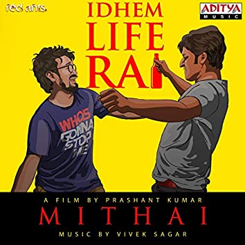 "Idhem Life Ra (From ""Mithai"")"