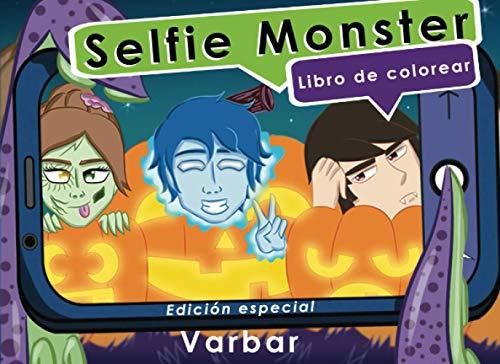 Selfie Monster Libro de colorear: Edición especial de Halloween para niños, descubre la vida que llevan los monstruos, 8.25 x 6, edades de 4 - 11