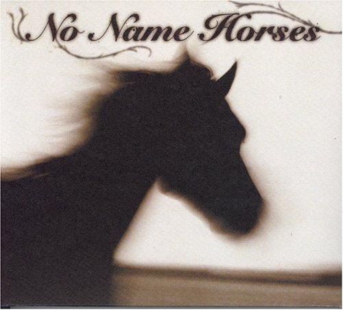 No Name Horsesの詳細を見る