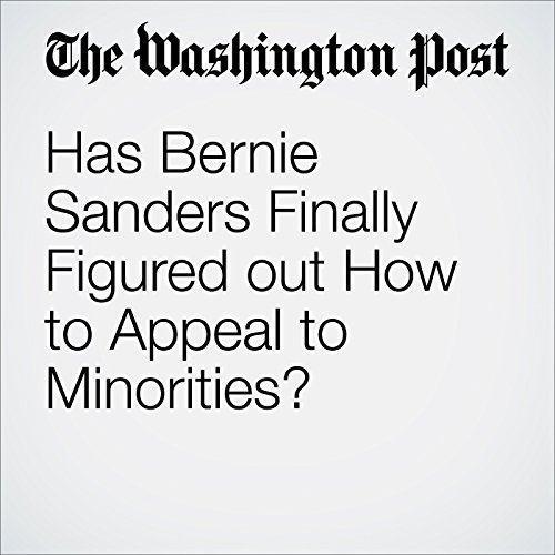Has Bernie Sanders Finally Figured out How to Appeal to Minorities? audiobook cover art