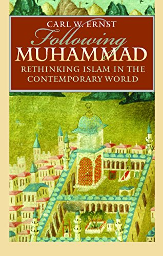Following Muhammad: Rethinking Islam in the Contemporary...