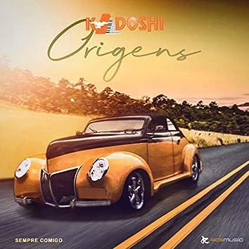 Kadoshi Origens: Sempre Comigo