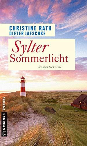 Sylter Sommerlicht: Romantik-Krimi (Kriminalromane im GMEINER-Verlag)