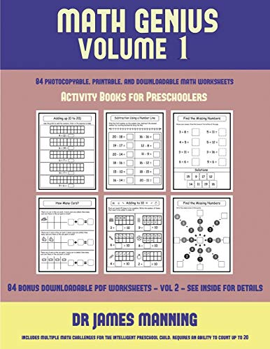 Activity Books for Preschoolers (Math Genius Vol 1): This book is designed for preschool teachers to challenge more able preschool students: Fully copyable, printable, and downloadable