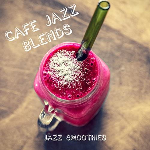 Cafe Jazz Blends
