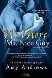 No More Mr. Nice Guy (Naughty or Nice Book 1)