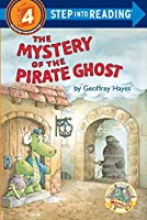 The Mystery of the Pirate Ghost(Step Into Reading, a Step 4 Book)