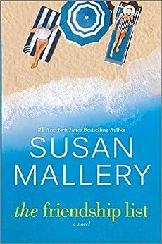 The Friendship List: A Novel by [Susan Mallery]