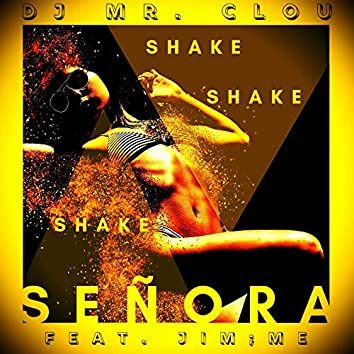 Shake Señora (Radio Edit)