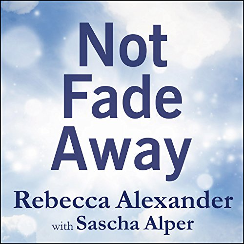 Not Fade Away cover art