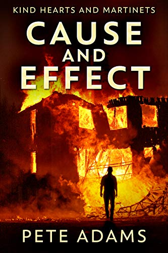 Cause And Effect: Vice Plagues The City (Kind Hearts And Martinets Book 1)