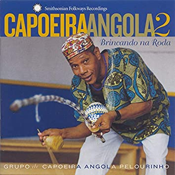 Capoeira Angola 2: Brincando na Roda