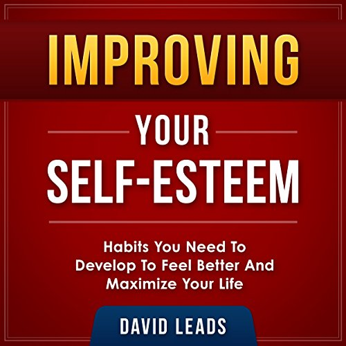 Improving Your Self-Esteem audiobook cover art