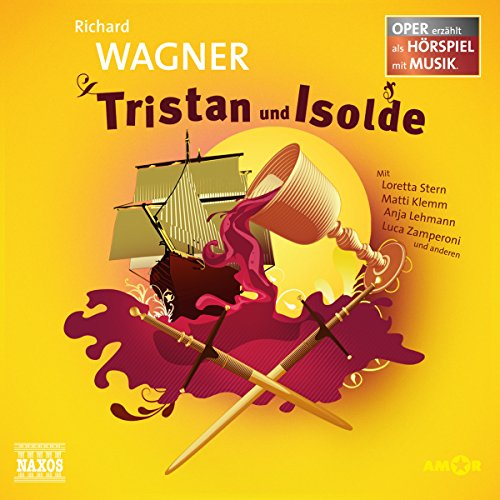 Tristan und Isolde     Oper erzählt als Hörspiel mit Musik              By:                                                                                                                                 Richard Wagner                               Narrated by:                                                                                                                                 Loretta Stern,                                                                                        Matti Klemm,                                                                                        Anja Lehmann                      Length: 1 hr and 4 mins     1 rating     Overall 4.0