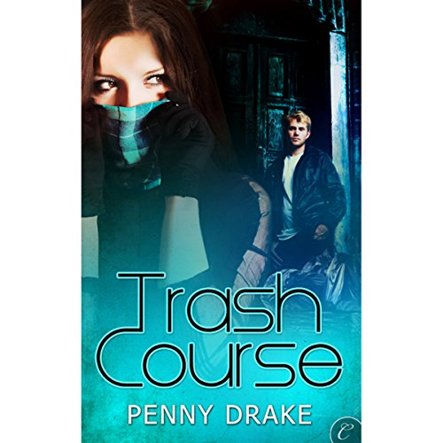Trash Course audiobook cover art