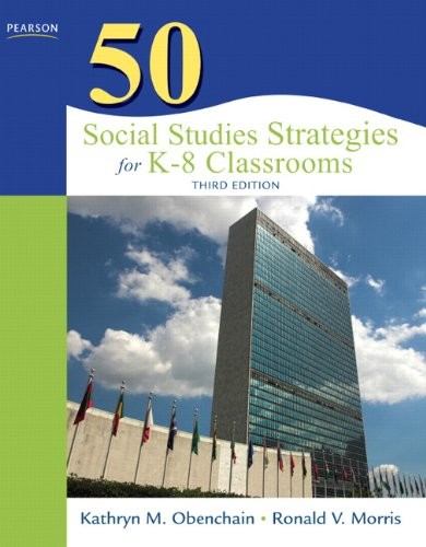 50 Social Studies Strategies for K-8 Classrooms (3rd...