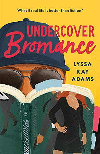 Undercover Bromance: The most inventive, refreshing concept in rom-coms this year (Entertainment Weekly) (Bromance Book Club, Band 2)