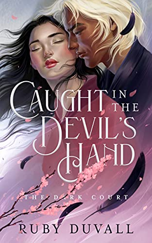 Caught in the Devil's Hand (The Dark Court Book 1)