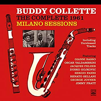 Buddy Collette: The Complete 1961 Milano Sessions