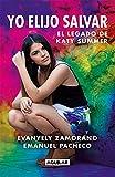 Yo elijo salvar (Spanish Edition)