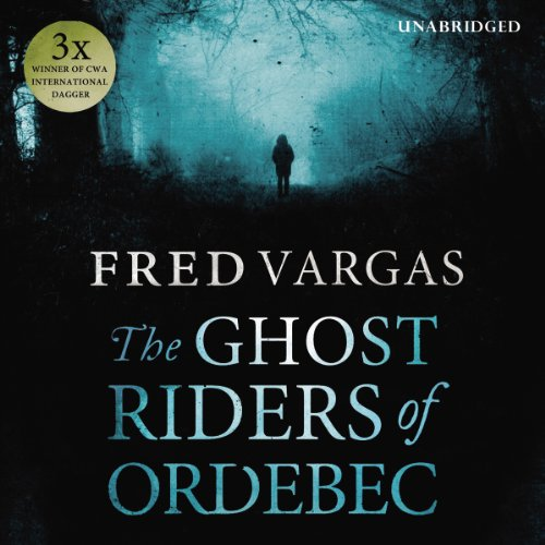 The Ghost Riders of Ordebec audiobook cover art