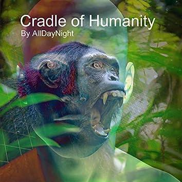 Cradle of Humanity