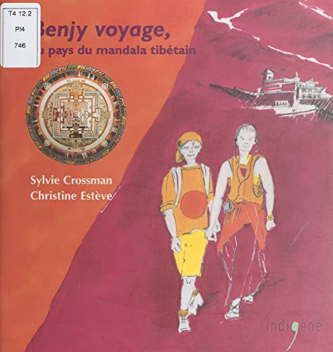 Benjy voyage au pays du mandala tibétain (French Edition)