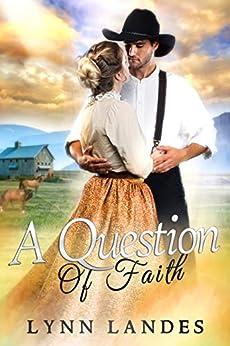 A Question of Faith (Question Series) by [Lynn Landes]