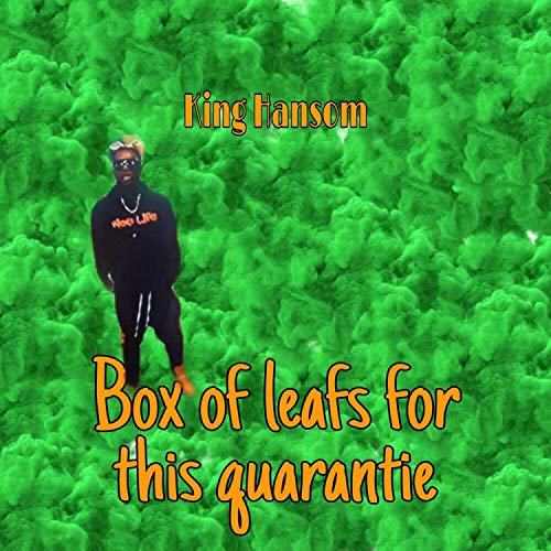 Box of Leafs [Explicit]