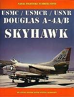 Douglas A-4A/B USMC/USMCR/USNR: Skyhawk (Naval Fighters)