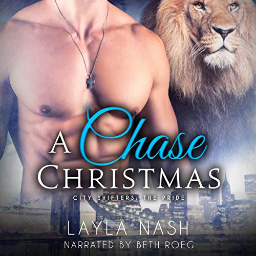 A Chase Christmas: City Shifters: The Pride, Book 6