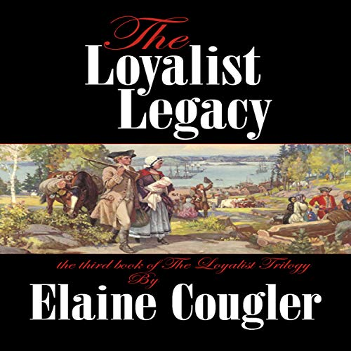 The Loyalist Legacy cover art