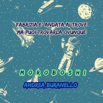Fabrizia è andata altrove, ma puoi trovarla ovunque (feat. Andrea Buranello)