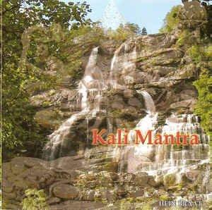Kali Mantra: Music for Meditation