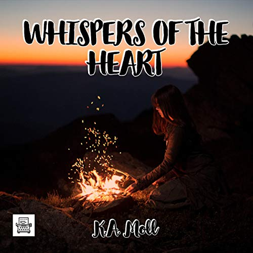 Whispers of the Heart Audiobook By KA Moll cover art