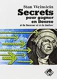 Secrets pour gagner en bourse à la hausse et à la baisse by Stan Weinstein(1995-12-04) - Valor - 01/01/1995