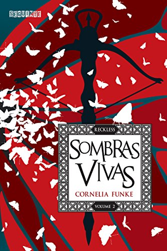 Sombras vivas (Reckless Livro 2)