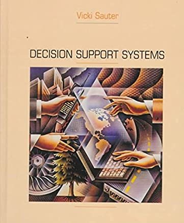 [(Decision Support Systems)] [By (author) Vicki Sauter] published on (January, 1997)