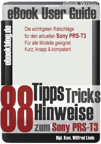 Sony PRS-T3: 88 Tipps, Tricks, Hinweise und Shortcuts