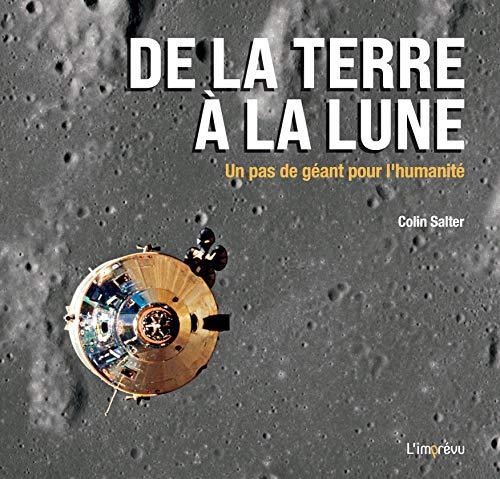 De la Terre à la Lune: Un pas de géant pour l'humanité