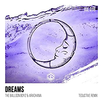 Dreams (Teductive Remix)