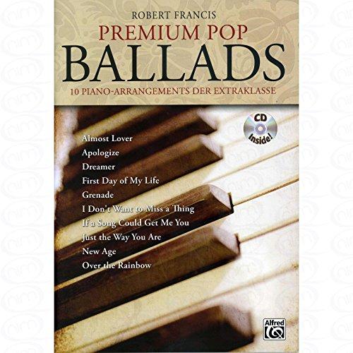 Premium Pop Ballads - arrangiert für Klavier - mit CD [Noten/Sheetmusic] Komponist : Francis Robert