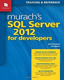 Murach's SQL Server 2012 for Developers (Training & Reference)