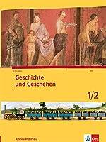 Geschichte und Geschehen 5./6. Schuljahr. Ausgabe fuer Rheinland-Pfalz Schuelerbuch