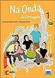 Na Onda Do Portugues. Libro Y Cuaderno (+CD): Pack - Livro do al...