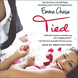 Tied                   By:                                                                                                                                 Emma Chase                               Narrated by:                                                                                                                                 Sebastian York                      Length: 6 hrs and 48 mins     1,015 ratings     Overall 4.6