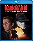 Darkman III: Die Darkman Die [Blu-ray]